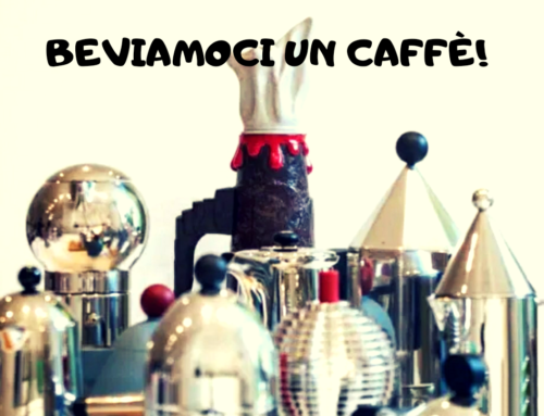 BEVIAMOCI UN CAFFE'!